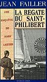 La régate du Saint-Philibert