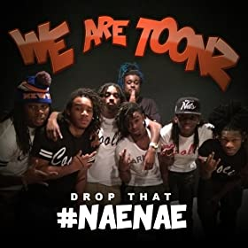 Drop That #NaeNae - Single