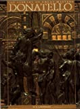 img - for Donatello (The Library of Great Masters) 1st US edition by Gaeta Bertela, Giovanna, Bertela, Giovanna Gaeta, Donatello (1991) Paperback book / textbook / text book