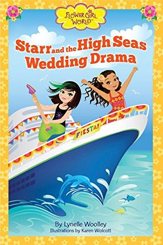 Starr and the High Seas Wedding Drama (Flower Girl World)