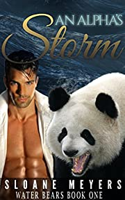 An Alpha's Storm (Water Bear Shifters Book 1)