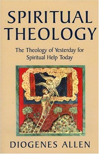 Spiritual Theology, DIOGENES ALLEN