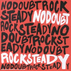 No Doubt - Rocksteady - Zortam Music