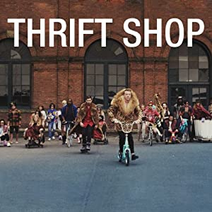 Thrift Shop (feat. Wanz) [Explicit] by Macklemore & Ryan Lewis