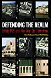 img - for Defending the Realm: Inside MI5 and the War on Terrorism book / textbook / text book