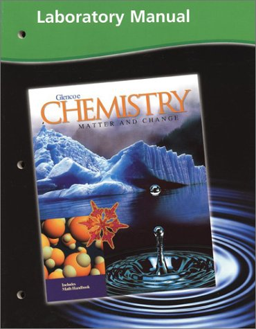 Chemistry: Matter And Change, Laboratory Manual
