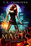 Infernal Magic: An Urban Fantasy Novel (Demons of Fire and Night Book 1)