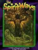 Spirit Ways, The *OP (Mage: The Ascension) (1565044533) by Taylor, Eric