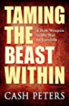 Taming the Beast Within: A New Weapon...