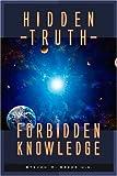 Hidden Truth: Forbidden Knowledge