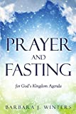 img - for Prayer and Fasting for God's Kingdom Agenda book / textbook / text book