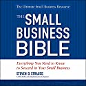 The Small Business Bible Audiobook by Steven D. Strauss Narrated by Howard Rypp