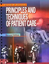 Pierson and Fairchild s Principles and Techniques of Patient Care by Sheryl L. Fairchild BS PT