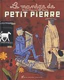 [Le] Manège de Petit Pierre