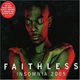 Faithless Insomnia 2005 [Cd2]