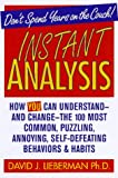 David J., Ph.D. Lieberman Instant Analysis
