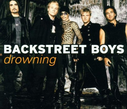 Backstreet Boys - Drowning / Back To Your Heart - Zortam Music