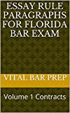 Essay Rule Paragraphs for Florida Bar Exam: Volume 1 Contracts