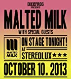 On Stage Tonight! Malted Milk