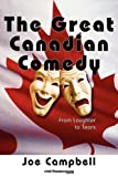 The Great Canadian Comedy