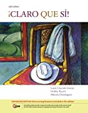img - for By Lucia Caycedo Garner - Claro que si!, Enhanced: 6th (sixth) Edition book / textbook / text book