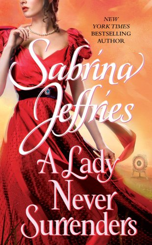 A Lady Never Surrenders (The Hellions of Halstead Hall), Sabrina Jeffries