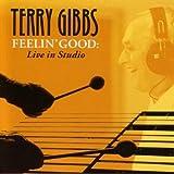 echange, troc Terry Gibbs - Feelin'Good