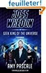 Joss Whedon: Geek King of the Univers...