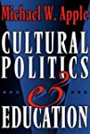 Cultural Politics and Education (John...