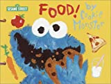 img - for Food! by Cookie Monster (SesaME Books) book / textbook / text book