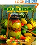 The Caribbean Pantry Cookbook: Condim...