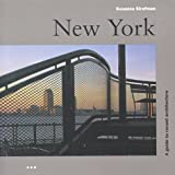 New York: a Guide to Recent Architecture (Architectural Guides)