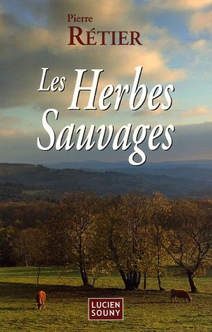 Les herbes sauvages - Cuisiner les herbes sauvages ...