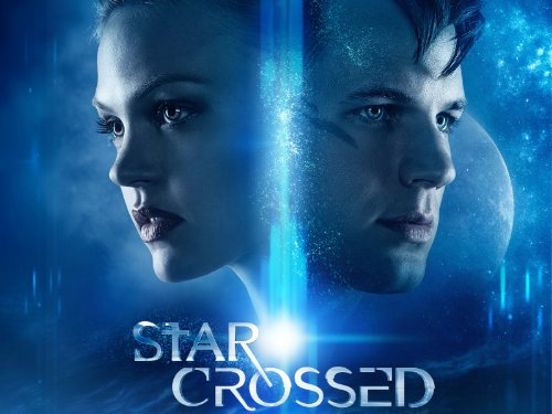 Star Crossed Staffel 1