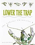 img - for Lower the Trap (Lobster Chronicles) book / textbook / text book