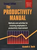 Productivity Manual (0884156524) by Smith  Ph.D., Elizabeth A.