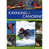 Kayaking and Canoeing for Beginnersby Bill Mattos