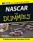 NASCAR For Dummies (For Dummies (Computer/Tech)) (0764552198) by Martin, Mark