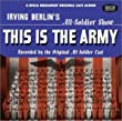 This Is the Army / Call Me Mister / Winged Victory