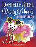 From mega-bestselling author Danielle Steel comes an adorable new children's picture book featuring her very own Chihuahua!    Lights, camera, adorable! Pretty Minnie is back, and it's her big break when she visits the glitz and glamour of Ho...