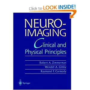 Neuroimaging: Clinical and Physical Principles