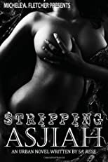 Stripping Asjiah