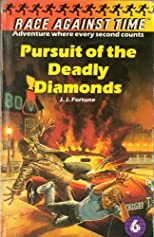 Pursuit of the Deadly Diamonds