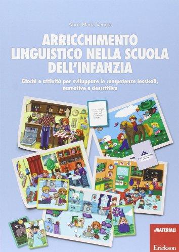Arricchimento-linguistico-nella-scuola-dellinfanzia-Giochi-e-attivit-per-sviluppare-le-competenze-lessicali-narrative-e-descrittive