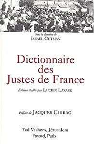 Dictionnaires Des Justes De France Lucien Lazare Babelio