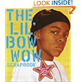 The Lil' Bow Wow Scrapbook