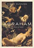 Abraham: The Tests of Faith
