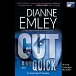 Cut to the Quick: A Nan Vining Mystery, Book 2 (       UNABRIDGED) by Dianne Emley Narrated by Carrington MacDuffie