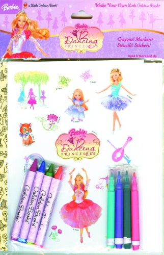 Barbie In The 12 Dancing Princesses Make Your Own Little Golden Book