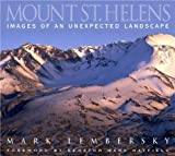 Mount St. Helens: Images of an Unexpected Landscape